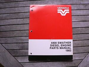 Versatile Farm Equipment 4400 Swather Diesel Engine Parts Manual Catalog 1983