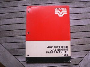 Versatile Farm Equipment 4400 Swather Gas Engine Parts Manual Catalog 1983