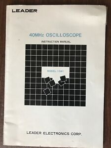 Leader Electronics Oscilloscope Model 1041 40mhz Instruction Manual