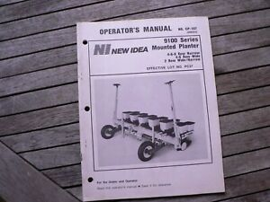 New Idea Farm Equipment 9100 Series Mounted Planter Operators Owner Manual Book