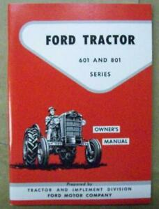 Ford Tractor 1957 1958 1959 1960 1961 1962 601 801 Series Owner Manual