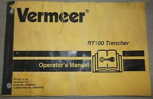 Vermeer Rt100 Trencher Operator Operation Manual Book