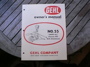 Gehl No 55 Grind All Hammer Mill Owners Operators Manual Setting Up Guide Book