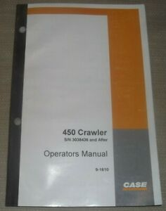 Case 450 Crawler Tractor Dozer Operator Operation Maintenance Manual Book