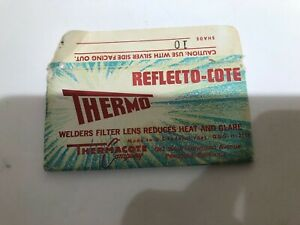 Vintage Thermo Reflecto cote Welders Filter Lens Used cracked shade 10