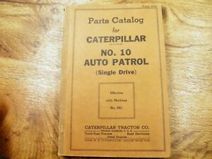 Cat Caterpillar No 10 Auto Patrol Grader Parts Manual Book 3k Single Drive