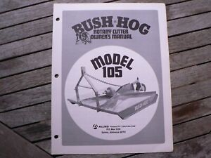 Bush Hog Model 105 Rotary Cutter Owners Manual Assembly Operation Maintenance