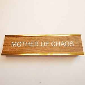 Desk Name Metal Plate Bronze mother Of Chaos Fun Office Decor Gift Mom