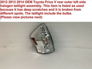 2012 2013 2014 Toyota Prius V Rear Outer Left Side Halogen Taillight Assembly