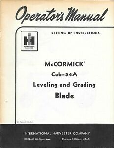 Vintage 1954 Operator s Manual For Ihc Mccormick Cub 54a Leveling Grading Blade