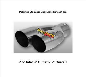 Dual Slant Polished Stainless Exhaust Tip 2 5 Inlet 3 Outlet 9 5 Overall
