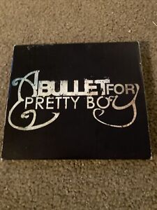 A BULLET FOR PRETTY BOY Revision:Revise CD $6.00