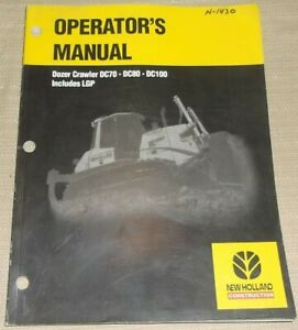 New Holland Dc70 Dc80 Dc100 Dozer Tractor Operation Maintenance Manual Book