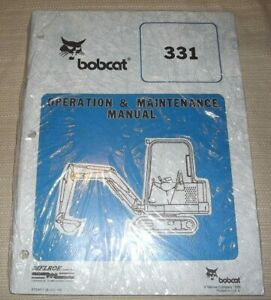 Bobcat 331 Excavator Operation Maintenance Manual Book