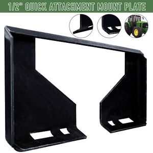 1 2 Quick Attachment Mount Plate Compatible With Skid Steers Tractors