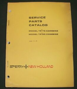 Sperry New Holland Tr 75 Tr 85 Combine Parts Manual Book Catalog