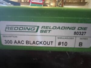 Redding 300 AAC Blackout 2 Die Reloading Set not Lee or rcbs $175.00