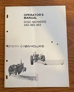 Sperry New Holland Disc Mower 442 462 463 Operator s Manual