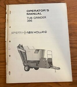 Sperry New Holland Tub Grinder 396 Operator s Manual O396 1 1 1m 478w