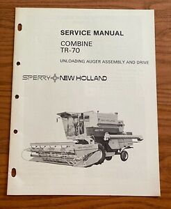 Sperry New Holland Combine Tr 70 Unloading Auger Assembly Drive Service Manual