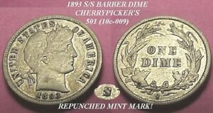 Crisp 1893 S s Barber Dime repunched Mint Mark Cherry Picker s free Shipping