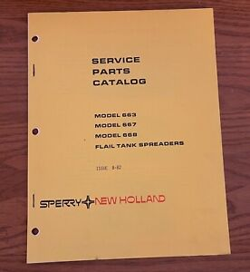 Sperry New Holland Model 663 667 668 Flail Tank Spreaders Service Parts Catalog