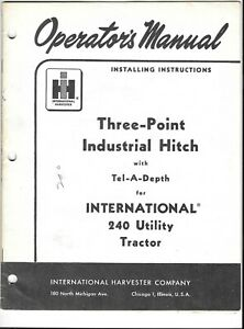 Original 1959 Installing Instructions 3 Point Hitch To 240 International Tractor