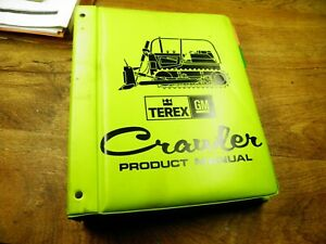 Terex Crawler Product Manual Dates Late 1970 s Thur Early 1980 s