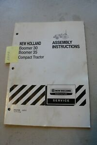 New Holland Boomer 30 35 Tractor Assembly Instruction Manual