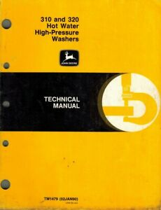 John Deere Technical Manual For The 310 And 320 Hot Water High pressure Washers