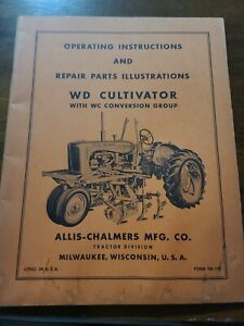 Allis Chalmers Operating Instruction Parts Illustration Wd Cultivator Manual