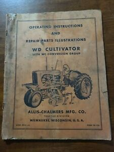 Allis Chalmers Wd Cultivator operating Part Manual Tm10d