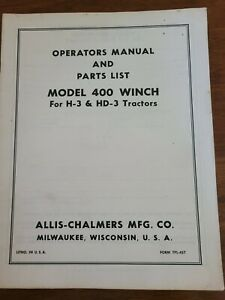 Allis Chalmers 400 Winch H3 Hd4 Tractor Operating Part Manual Tpl457
