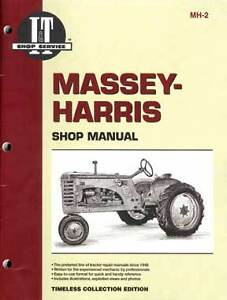 I t Manual For Massey harris Covers 20 22 30 44 More