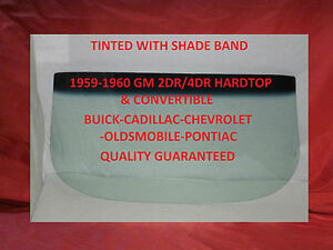 1959 1960 Chevy Windshield Glass Buick Cadillac Olds Pontiac Hardtop Convertible