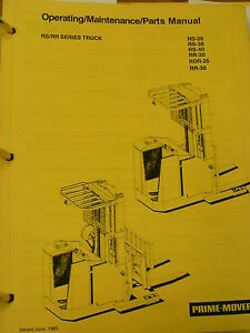 Prime Mover Rs20 Rs30 Rs40 Rr20 Rr Rs Forklift Operating Maintenance Part Manual