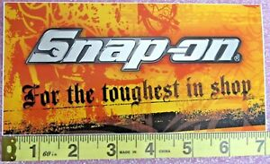 Genuine Official Snap On Tools For The Toughest In Shop Sticker Decal New