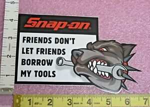 Genuine Official Snap On Tools Friends Don T Let Friends Borrow My Tools Decal