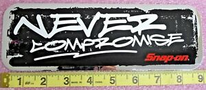 Genuine Official Snap On Tools Never Compromise Graffiti Decal Brand New