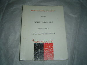 New Holland Ford 240 300 361 391 363 134 172 Engine Baler Parts Combine Catalog
