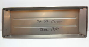 Chevrolet Chevy Coupe Cabriolet Front Floor Pan Tool Tray 31 32 1931 1932