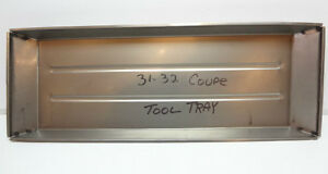 Chevrolet Chevy Coupe Cabriolet Front Floor Pan Tool Tray 1931 1932