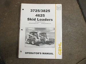 Gehl 4625 3725 3825 Skid Loader Owners Maintenance Manual
