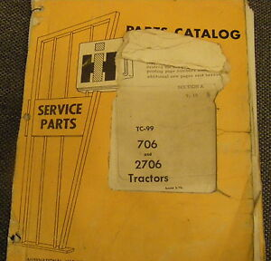 Vintage Ih Tc 99 International Harvestor 706 2706 Tractor Parts Manual Original