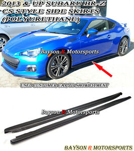 Cs style Side Skirts urethane Fits 12 19 Brz Fr s Frs Ft86 Gt86 Zc6 Zn6