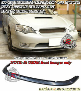 Jdm Style Front Lip Urethane Fits 05 07 Legacy Us Spec Front Bumper Only