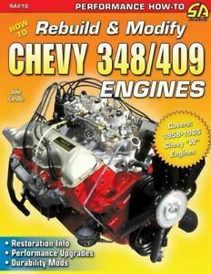 How To Rebuild Modify Chevy 348 409 W Engines 1958 1965 Manual