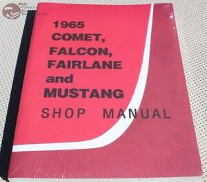 65 Mustang Comet Falcon Fairlane Garage Shop Repair Maintenance Manual Book New