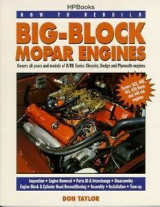Rebuild Big Block Mopar Engines 383 400 413 426 440 Hemi Rb Parts Id Interchange