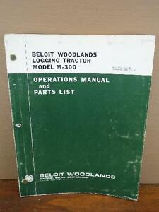 Original Beloit Woodlands Logging Tractor Skidder M 300 Parts Catalog Manual